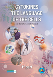 Cytokines - the language of the cells: kniha o cytokinech v angličtině